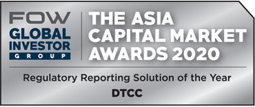 Asia Capital Market Awards 2020 - DTCC as Regulatory Reporting Solution of the Year