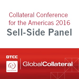 GlobalCollateral Panel: The Sell Side Balancing Act