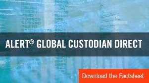 ALERT Global Custodian Direct