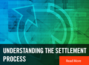 Understanding the Settlement Process