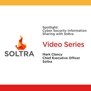 Soltra Video Series: Cyber Security Information Sharing with Soltra