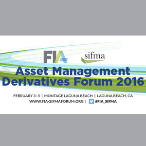 FIA-SIFMA Asset Management Derivatives Conference