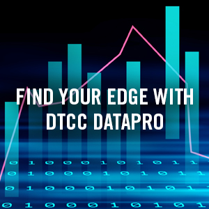 DTCC DataPro™: Realigning our Data Products Under a New Brand Name