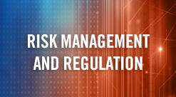 Risk Management & Regulation