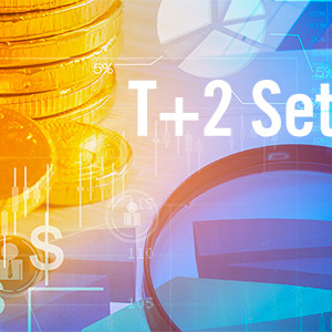 Mutual Fund Industry Finalizing Plans for T2 Settlement